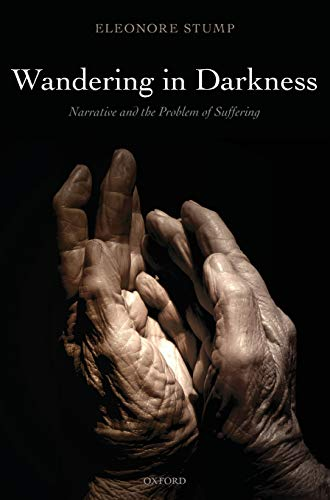 9780199277421: Wandering in Darkness: Narrative and the Problem of Suffering