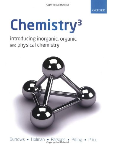 9780199277896: Chemistry³: Introducing inorganic, organic and physical chemistry
