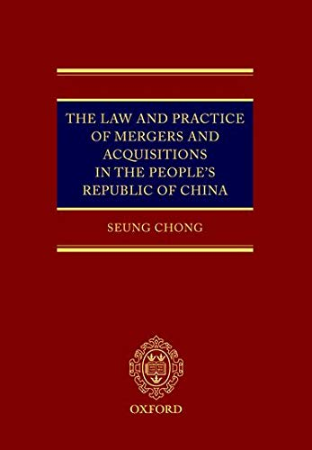 9780199277995: The Law and Practice of Mergers and Acquisitions in the People's Republic of China