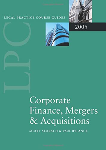 9780199278039: LPC Corporate Finance, Mergers and Acquisitions 2005 (Blackstone Legal Practice Course Guide)