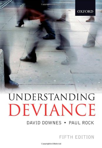 Understanding Deviance (0199278288) by David Downes; Paul Rock