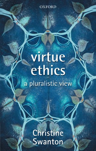 9780199278473: Virtue Ethics: A Pluralistic View
