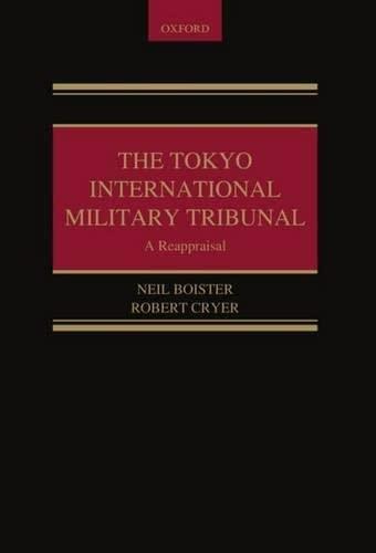 9780199278527: The Tokyo International Military Tribunal - A Reappraisal