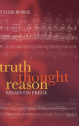 9780199278534: Truth, Thought, Reason: Essays on Frege
