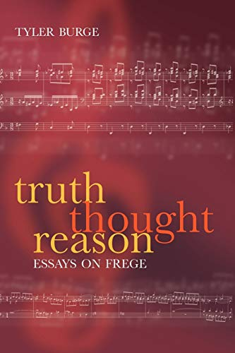 9780199278541: Truth, Thought, Reason: Essays on Frege