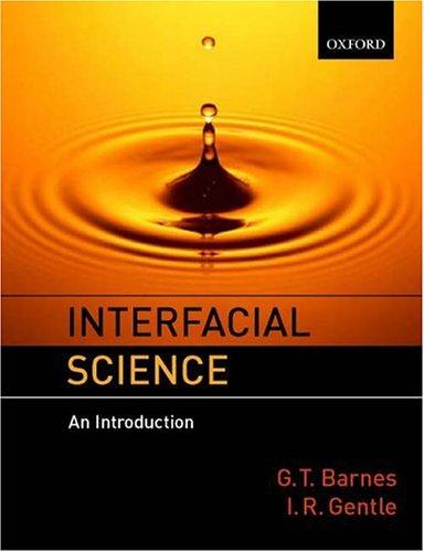 Interfacial Science: An Introduction.: BARNES, GEOFFREY