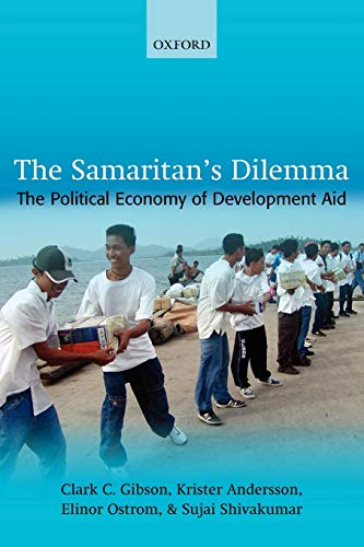 9780199278855: The Samaritan's Dilemma: The Political Economy of Development Aid