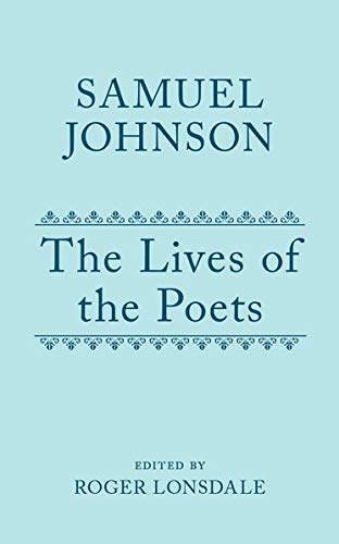 The Lives of the Poets: Boxed Set (Samuel Johnson Oxford English Texts) (v. 1-4): Johnson, Samuel