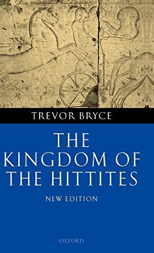9780199279081: The Kingdom of the Hittites