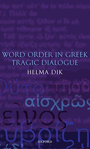 9780199279296: Word Order in Greek Tragic Dialogue