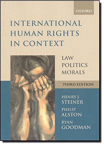 9780199279425: International Human Rights in Context: Law, Politics, Morals