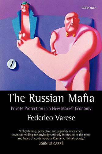 9780199279494: The Russian Mafia: Private Protection in a New Market Economy