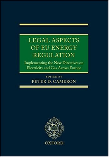 9780199279630: Legal Aspects of EU Energy Regulation: Implementing the New Directives on Electricity and Gas Across Europe