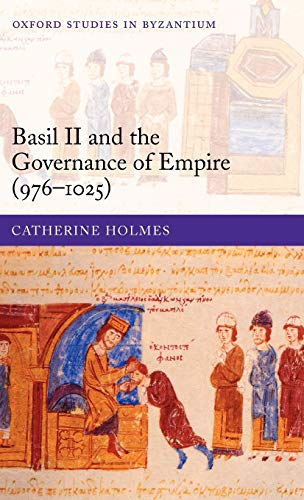 9780199279685: Basil II and the Governance of Empire (976-1025)
