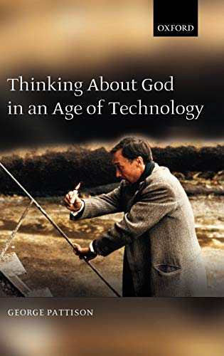 9780199279777: Thinking about God in an Age of Technology