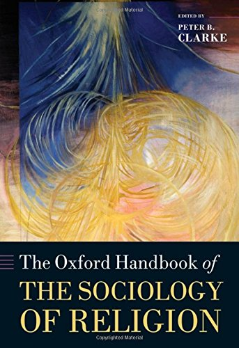 9780199279791: The Oxford Handbook of the Sociology of Religion