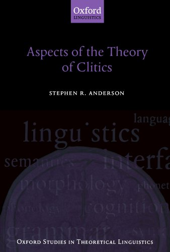 9780199279913: Aspects of the Theory of Clitics (Oxford Studies in Theoretical Linguistics)