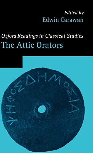 9780199279920: The Attic Orators (Oxford Readings in Classical Studies)