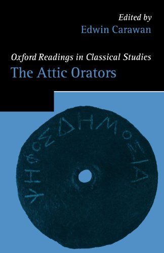 9780199279937: The Attic Orators (Oxford Readings in Classical Studies)