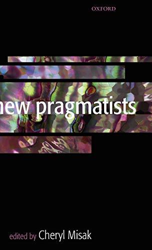 9780199279975: New Pragmatists