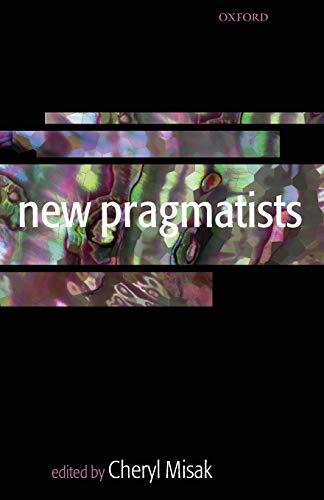 9780199279982: New Pragmatists