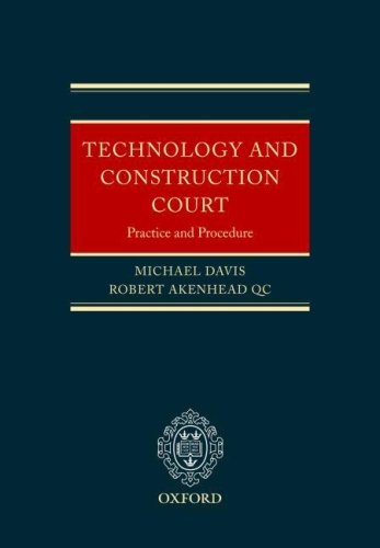 9780199280049: The Technology and Construction Court: Practice and Procedure