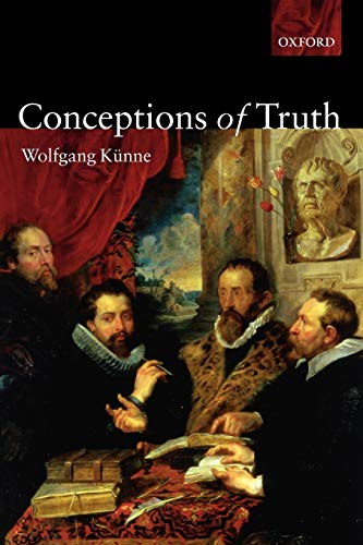 9780199280193: Conceptions of Truth