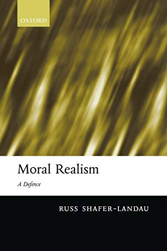 9780199280209: Moral Realism: A Defence