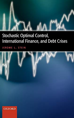 9780199280575: Stochastic Optimal Control, International Finance, and Debt Crises