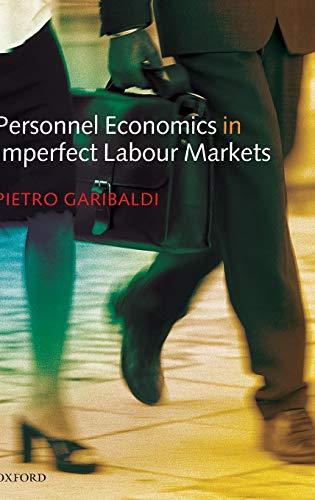 9780199280667: Personnel Economics in Imperfect Labour Markets
