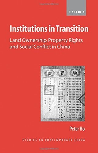 9780199280698: Institutions in Transition: Land Ownership, Property Rights and Social Conflict in China (Studies on Contemporary China)