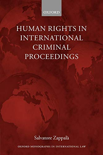 9780199280933: Human Rights in International Criminal Proceedings (Oxford Monographs in International Law)