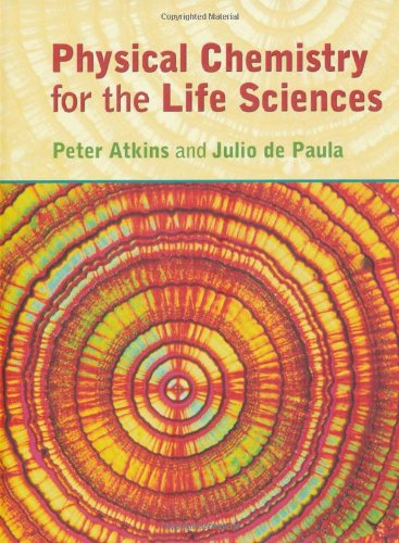 9780199280957: Physical Chemistry for the Life Sciences