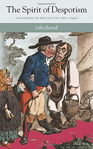 9780199281206: The Spirit of Despotism: Invasions of Privacy in the 1790s