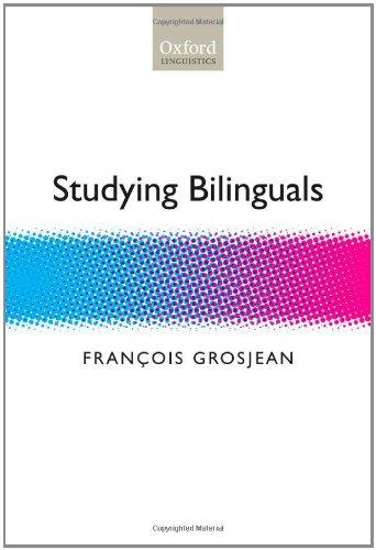 9780199281282: Studying Bilinguals (Oxford Linguistics)