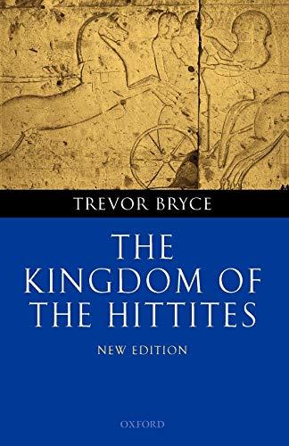 9780199281329: The Kingdom of the Hittites