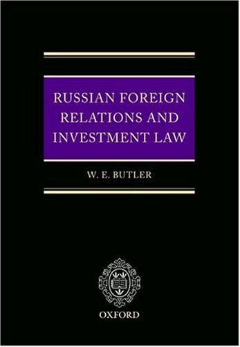 9780199281657: Russian Foreign Relations and Investment Law