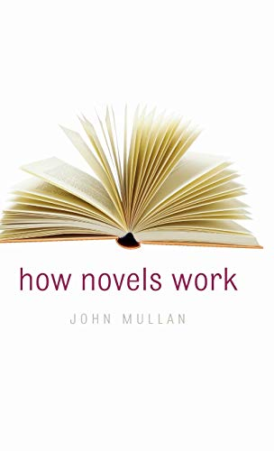 9780199281770: How Novels Work