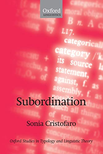 9780199282005: Subordination (Oxford Studies in Typology and Linguistic Theory)