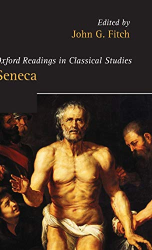 9780199282081: Seneca (Oxford Readings in Classical Studies)