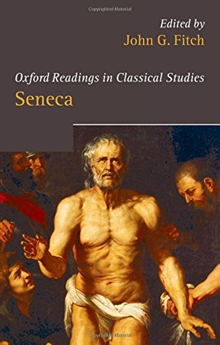 9780199282098: Seneca (Oxford Readings in Classical Studies)