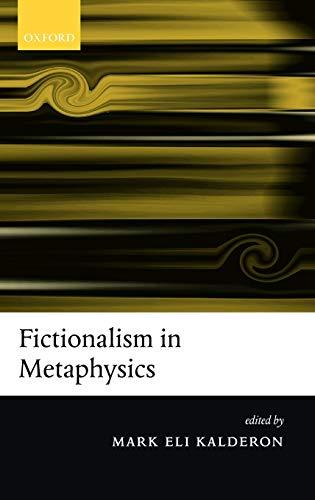 9780199282180: Fictionalism in Metaphysics