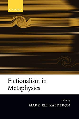 9780199282197: Fictionalism in Metaphysics