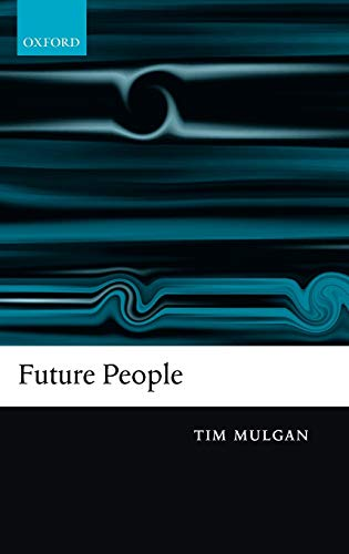 9780199282203: Future People