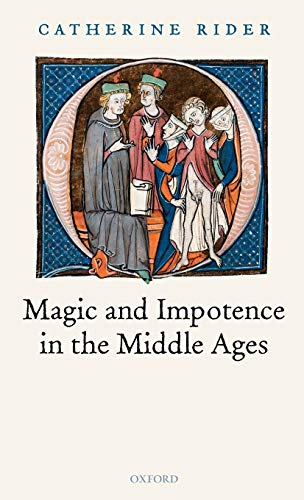 9780199282227: Magic and Impotence in the Middle Ages