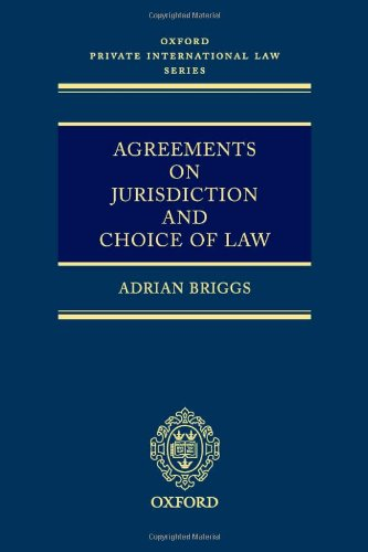 9780199282302: Agreements on Jurisdiction and Choice of Law (Oxford Private International Law Series)