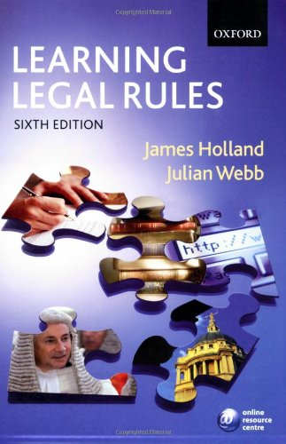 9780199282500: Learning Legal Rules: A Student's Guide to Legal Method and Reasoning
