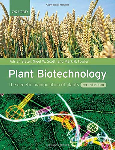 9780199282616: Plant Biotechnology: The Genetic Manipulation of Plants