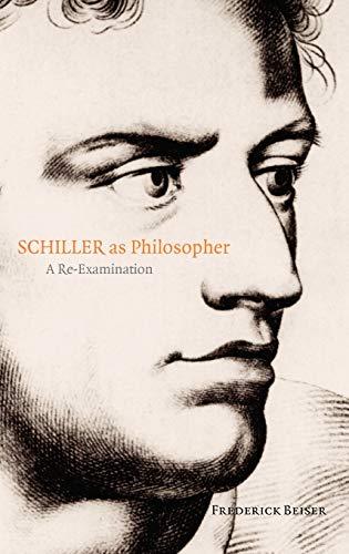 9780199282821: Schiller as Philosopher: A Re-Examination