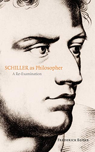 9780199282821: Schiller As Philosopher: A Re-Examination